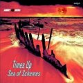Times Up - Sea OF Schemes