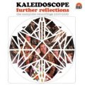 Kaleidoscope - Further Reflections (The Complete Recordings)