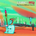 Murky Red - No Pocus without Hocus