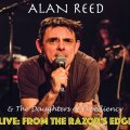 Alan Reed  - Live From The Razors Edge