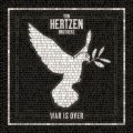 Von Hertzen Bros. - War Is Over