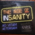 The Age of Insanity