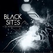 Black Sites - In Monochrome