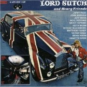 Lord Sutch - Lords Sutch and Heavy Friends (remastered)
