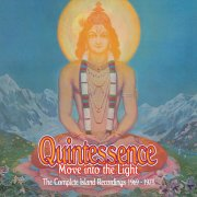 Quintessence - Move Into The Light (The Complete Island Recordings)