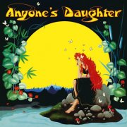 Anyone´s Daughter  - Anyone´s Daughter (Remaster)