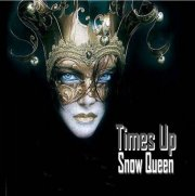 Times Up - Snow Queen