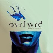 Ovrfwrd - Beyond The Visable Light