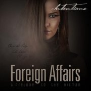 Intention - Foriegn Affairs