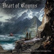Heart of Cygnus - Over Mountain, Under Hill