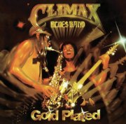 Climax Blues Band - Gold Plated (re-mastered)