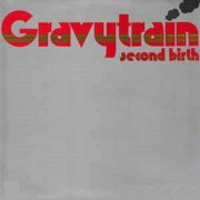 Gravy Train - Second Birth