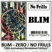 "BLIM - Zero + No Frills (""20th Anniversary Re-master)"