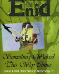 Enid, The - Something Wicked This Way Comes